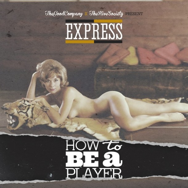 "Express ""How To Be A Player"
