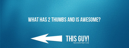 2 Thumbs & Awesome Facebook Cover