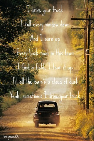 I drive your Truck- Lee Brice