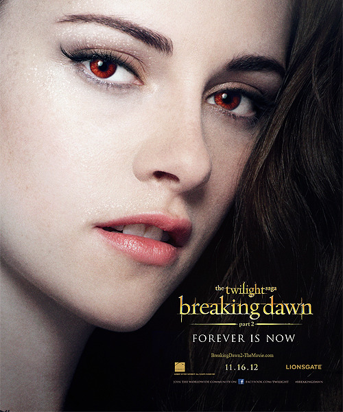 nikola-nickart:  Forever is now - Breaking Dawn Part 2 Poster