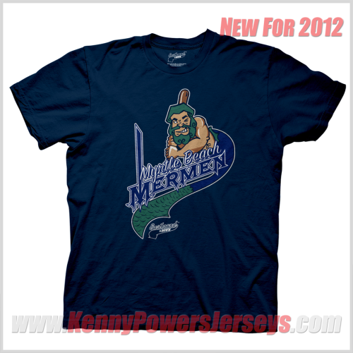 Exclusive Kenny Powers merch! Myrtle Beach Mermen logo t-shirt now available for pre-order. See all Kenny Powers shirts here.