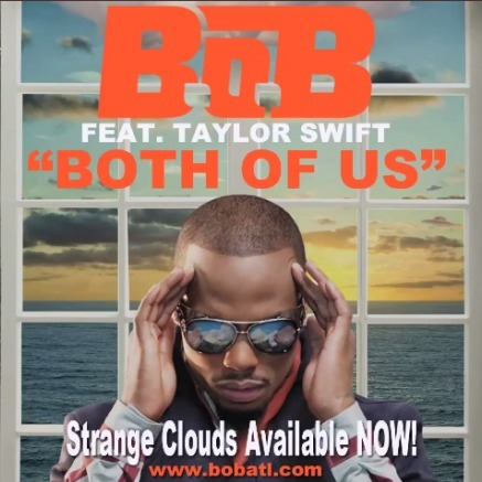 Both Of Us - B.o.B Ft. Taylor Swift