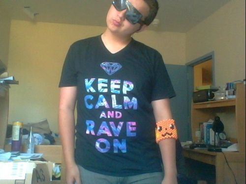 Keep Calm & Rave On<3 Thanks Adrienne<3