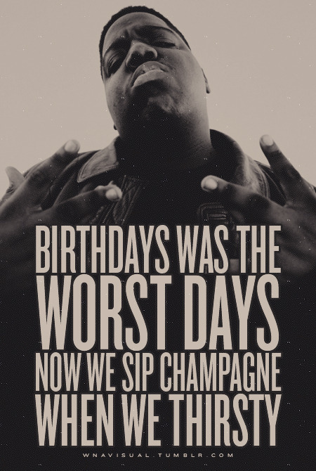 Biggie spits truth based on alcohol brands.