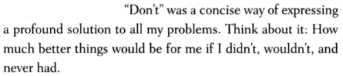 aseaofquotes:  Nick Hornby, A Long Way Down