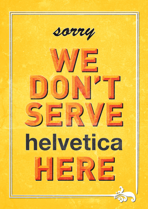 betype:  No Helvetica In Westend  LOL