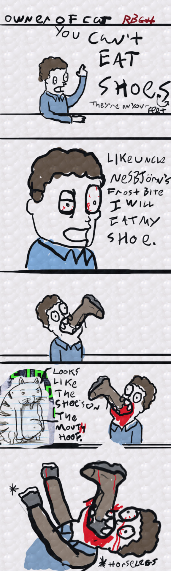 i foungd th comic .it was unner my beda nd smells like roms.