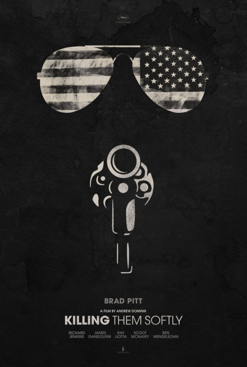 KILLING THEM SOFTLY - Andrew DOMINIK (USA, 2012), affiche américaine.