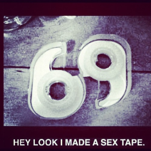#lmaoooo #sex #tape #funny #cute #made #69  (Taken with instagram)