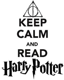 KEEP CALM AND READ HARRY POTTER (Y)