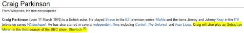 bloody-messup:  Sombody messed with the Wiki of Craig Parkinson…. I wouldn't mind it to be true.  well, yes please!