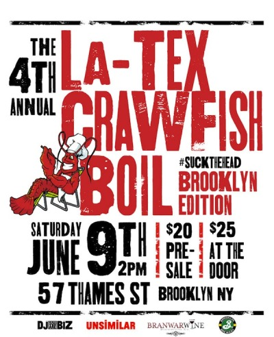 The La-Tex Crawfish Boil. We're boiling over 400 pounds of live crawfish, enjoying Hand Grenades, and dancing to southern classics brought to you by DJ Square Biz. This year we'll be on the roof top of Office Ops so come eat, drink and get rachet.  The 4th Annual LaTex Crawfish Boil @ Office Ops (Roof Top) 57 Thames St. Brooklyn, NY   Featuring DJ Square Biz Doors open 2 pm $20 Pre-Sale $25 At The Door  More info HERE: http://on.fb.me/KcByls http://thelatexcrawfishboil.com/  #SUCKTHEHEAD