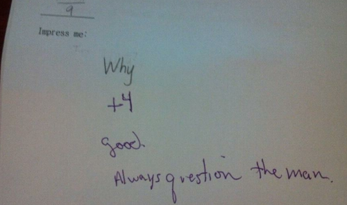 lulz-time:    BLESS THIS TEACHER HOLY SHIT   Follow this blog, you will love it on your dashboard