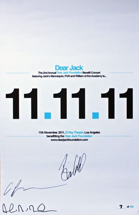 "The auction for this 11.11.11 Dear Jack Benefit poster signed by Andrew McMahon, Kevin ""Clutch"" Page and Brian Ireland of Something Corporate ends TODAY at 8PM EST/5PM PST. The poster is number 7/150 and 100% of the proceeds from this auction benefit Team Dear Jack Foundation at the 2012 Leukemia & Lymphoma Society's Light the Night Walks. Click here for more information and to bid!"