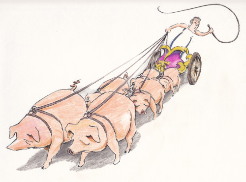 The goddess Circe turns Odysseus' crew into pigs.  Here she makes them pull her chariot. Usually Circe is drawn as a beautiful woman, a goddess, but I made her fat and evil.