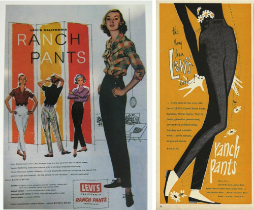 "birdwings:   Levi's called their women's jeans ""ranch pants"" at one point—a name originating in the 1940s when women often had to wear eminently practical clothing. These jeans—from a 1956 ad—ranged in price from $4.95 to $11.95.    (via Tomboy Style: UNIFORM 