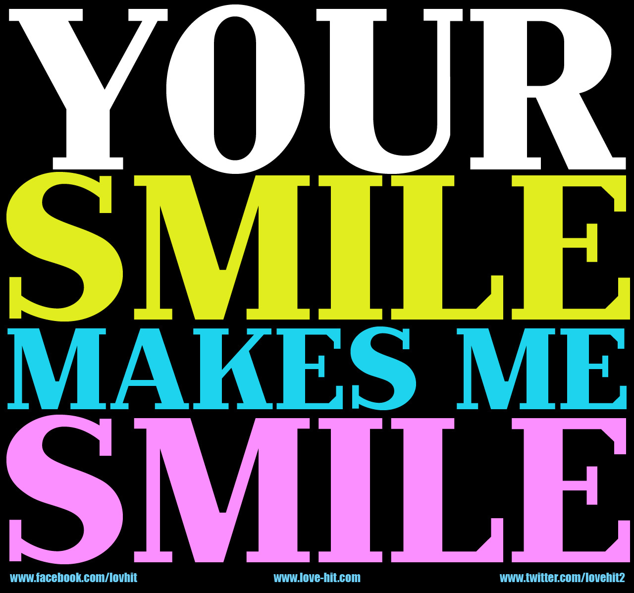 love-hit:  Your smile makes me smile Via http://love-hit.com/2012/05/23/your-smile-makes-me-smile/