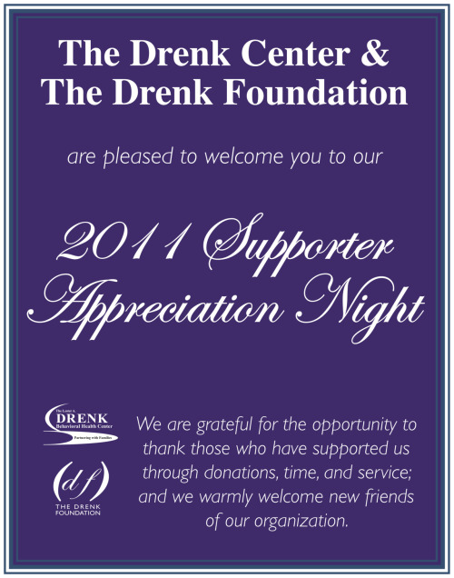 "Client:  Drenk Foundation Redesign event poster for ""Supporter Appreciation Night"" using supplied colors."
