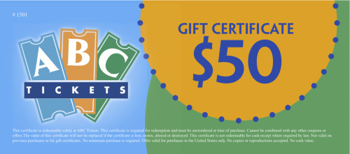 CLIENT: ABC Tickets Develop gift certificate.