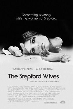 The Stepford Wives by Robert Armstrong I've always loved this poster, (especially since it was done before the invention of Ps).