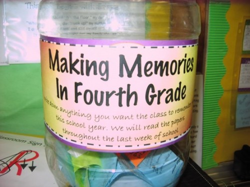 "classroomcollective:  Making Memories in __ Grade. ""Write down anything you want the class to remember this school year. We will read the papers throughout the last week of school. (Started the first week of school. This jar is jam-packed full and we still have a few more weeks left!)"
