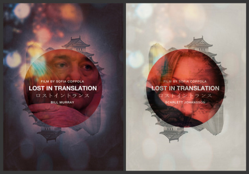 fuckyeahmovieposters:  Lost in Translation (1 - 2) by Mahdi Chowdhury