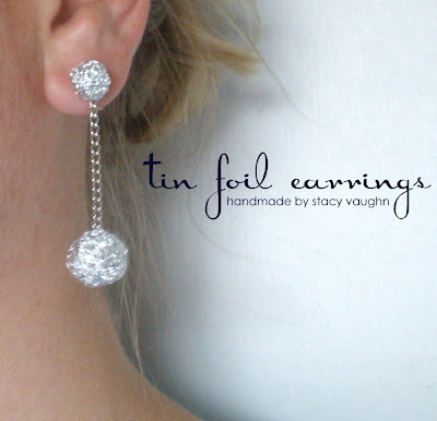DIY Tin Foil Drop Earrings Tutorial. Dilemma: do I post something from a blogger I follow (because I love her tutorials) if I think a project could be either be really cool or setting me up for an epic craft fail? Tutorial from Handmade By Stacy Vaughn here.