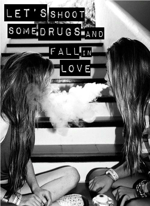 "slutsneverdie:  under-the-starsss:  ""Let's shoot some drugs and fall in love,Cause I feel like getting tangled up in your bones.Someone gave you up; you were prosthetic in love,But I will keep you carved inside my gunUntil morning comes.""  -dead and divine   except for thats hookah…. lol"