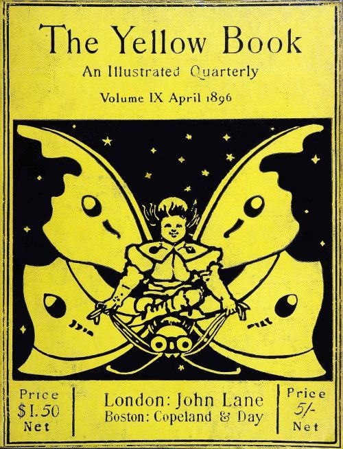 Percy Dearmer, front cover from The yellow book vol. 9, London, Boston, April 1896. Via oldbookillustrations. (Source archive.org.)
