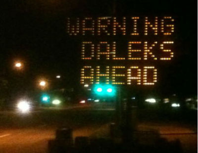 "zap2it:  'Doctor Who' fans hijack Boulder road sign — 'Warning Daleks Ahead' ""Doctor Who"" is coming back to the airwaves this fall, but some fans of the show couldn't wait that long to get their fix. Some of them hijacked a road sign in Boulder, Colorado and changed it to read something that Whovians fear (and love). It says ""Warning Daleks Ahead."""