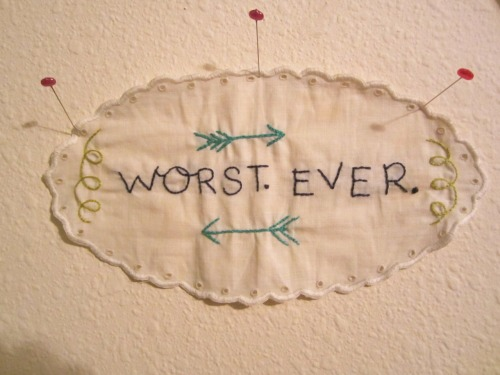xostitches:  worst.> by me