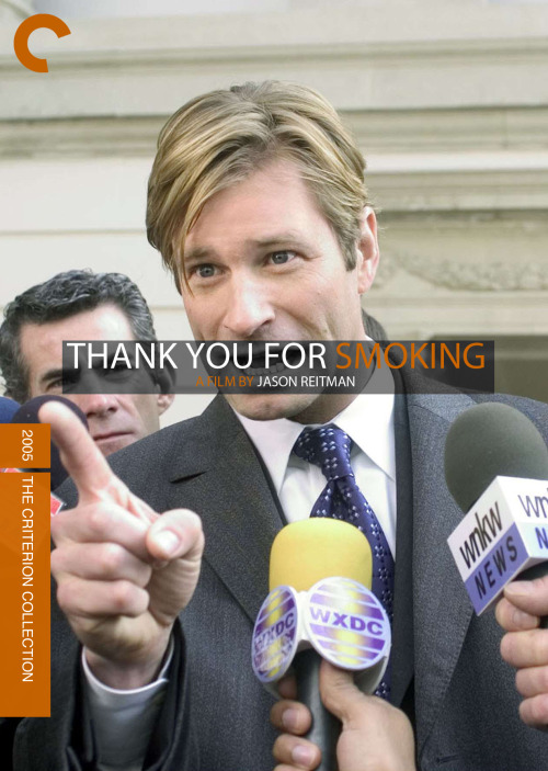Thank You For Smoking (2005), directed by Jason Reitman