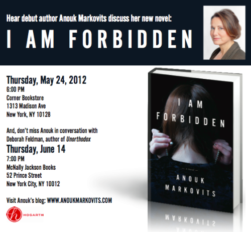 Join me at the first reading of I Am Forbidden, by Anouk Markovits, this evening at 6 p.m. at the Corner Bookstore!