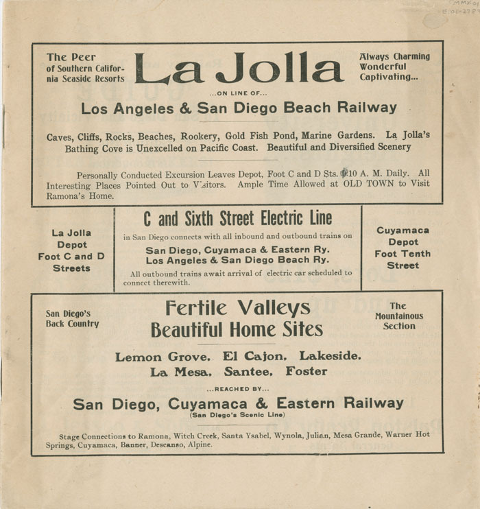 Railway and tourist free guide to San Diego and vicinity, 1907 Includes advertisements for subdivisions in San Diego, including City Heights, Ramona Heights, Lakeside, etc