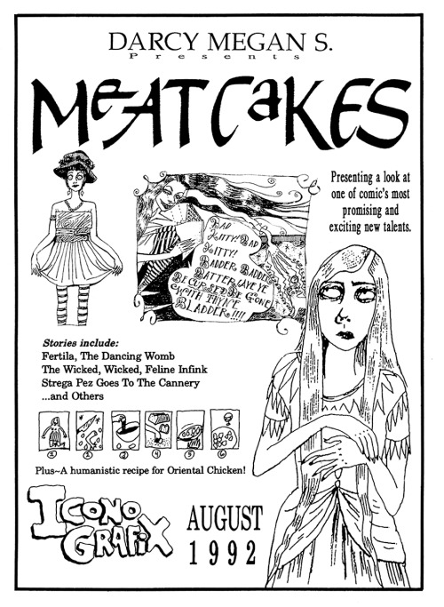 Promotional ad for the original Iconografix edition of Meatcakes (published without the 's' as Meatcake) by Dame Darcy Megan S. (Stanger), 1992.