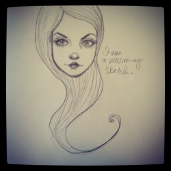 Warm-Up Sketch by Tessa McSorley Taken with instagram