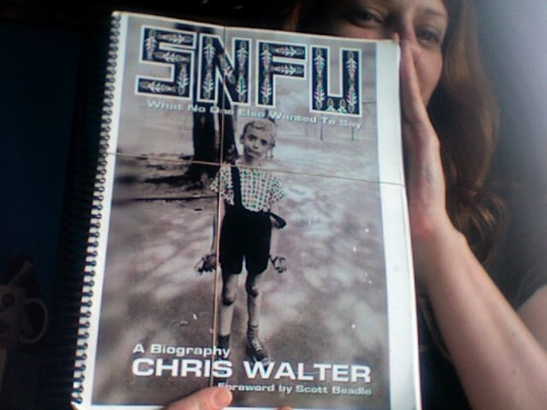 "Galleys for the upcoming SNFU biography, which my dear friend Kenny (aka ""Mr. Chi Pig"") lent me in the hopes of getting my opinion… It's okay to be jealous, Kruc."