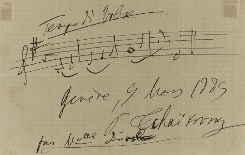 "Autograph quotation from Serenade in C Op.48 signed and inscribed""Tempo di Valse Geneve, 9 Mars 1889P. Tchaikovsky pour Mlle Duval"""