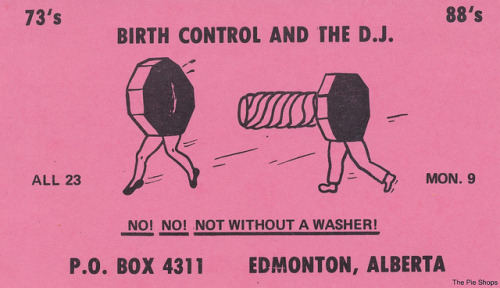 Birth Control and The D.J. - Edmonton, Alberta by The Pie Shops on Flickr.