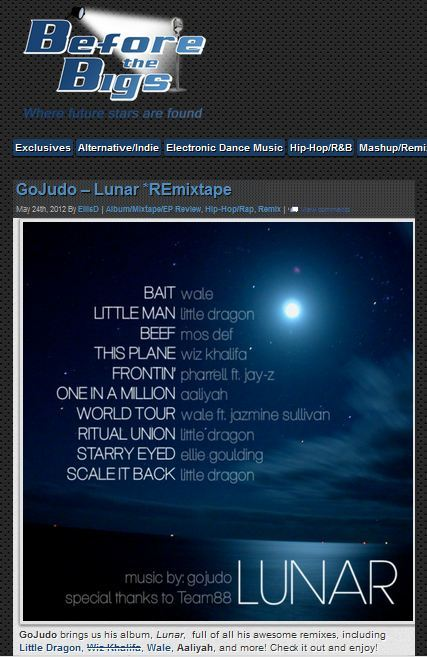 On BeforeBig.com http://beforebigs.com/2012/05/gojudo-lunar-remixtape.html Lunar Link: http://goo.gl/x5MK4 Soundcloud Set: http://soundcloud.com/gojudo/sets/lunar/