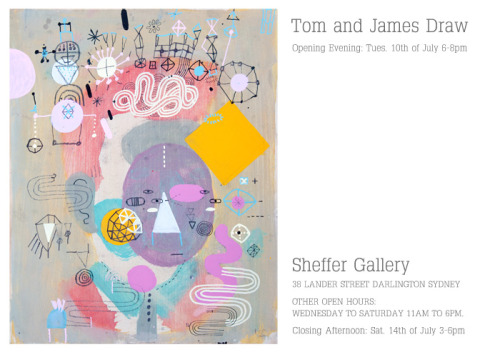 The next Tom and James exhibition will open on the 10th of July in Sydney, Australia, please come along.