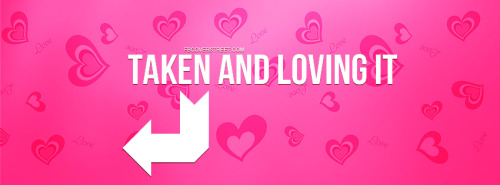 Taken And Loving It Facebook Cover
