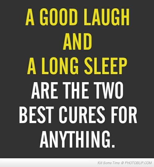 Especially the part about sleep.