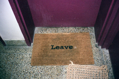leave before you enter