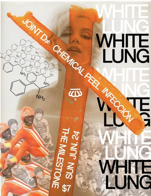 "WHITE LUNG / (Vancouver, Deranged recs) …………………… …..The sharp vocal and rhythmic spite of a Canucks riot or Canadian bus beheading carefully channeled through the sounds of Bernard Sumner playing with chainsaws ca. 1980. One of my favourite bands. Featuring four British Columbians (BC) (see: http://youtu.be/_Y8Da-DLrX0?t=1m57s)JOINT D≠ / (Charlotte, Sorry State recs) …………………… …..(n? Damage) - The Midway Islands to Gauze's Tokyo and the Wipers' Portland. Depressed nerd closet songwriting sensibilities repeatedly steamrolled by asphalt rhythms with the subtlest hint of M. E. Smith that prevents any non-pretentious or esoteric description, i.e. how embarassing, this is my band, huh. Featuring one Columbian (MD). (see: http://www.youtube.com/watch?v=ffzqMW-hJ50 )CHEMICAL PEEL / (Columbia, no records yet but soon)…………………… …..Utreg Punx operating under a Meat Puppets modus, a non-contrived version of K. Gordon et al.'s sounds of irascibility and desperation pumped through a raw and what-the-French-call-a-certain-""i don't know what"", a genuine band that blows minds. Probably the best band I've seen this year that I hadn't seen before. Featuring three Columbians (SC) (see: http://www.youtube.com/watch?v=IkCEp1UTWks )INFECCI?N / (Raleigh, mem. of Double Negative, Whatever Brains, Brain F≠, Devour, Logic Problem, Sorry State Records Tycoon-in-Chief, &c. )…………………… …..GRB-level rawness with such angular and delectable poppiness of your Eddy Currents, your Wires, your Swell Maps, your UV Racists with a Shitty Limits shake appeal. Excellent new band - download the demo here. Featuring one Colombian. (see: http://www.youtube.com/watch?v=Z0h0_nYp9ZU )SUNDAY THE 24th of JUNETHE MILESTONECHARLOTTE, NCSEVEN BONESfor further informations, consult distort at disdisdistort.com"