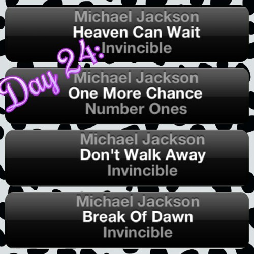 Day 24: Favorite MJ song to relax to? i actually have a playlist of songs that put me to sleep but these are my top songs i listen to the most to relax to<33 (Taken with instagram)