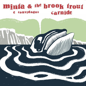 #44 Minta & The Brook Trout e Convidados - Carnide 2011
