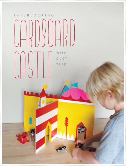 DIY Recycled Cardboard Interlocking Duct Tape Castle Tutorial and Template. Really like how they did the other sides of the walls of the castle (go to link for more photos). Tutorial and template from mer mag here.