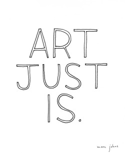 kari-shma:  art just is. (by Marc Johns)