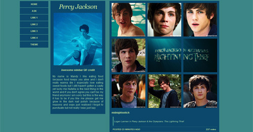 Theme 01: Percy Jackson by midnightsnitch ↳ Live Preview // Code // Q & A This is my very first theme so I'm sorry if it's not that good. If you need any help don't hesitate to ask. I will do my best to help you although I can't promise anything because I'm still not very familiar with coding yet. Use the classic customize to edit the theme, it is much easier! Feedback is very much appreciated. :) Please like or reblog if you use. <3